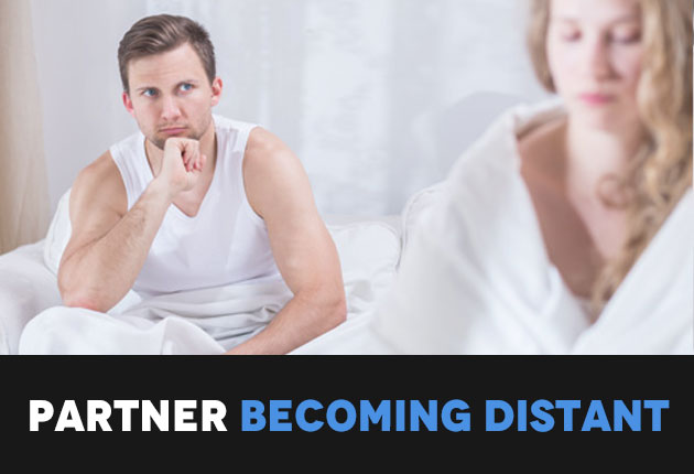 Partner becoming distant